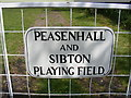 TM3570 : Peasenhall & Sibton Playing Field Sign by Adrian Cable