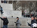 TQ3080 : Graffiti in Trafalgar Square, London by PAUL FARMER