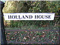 TM3374 : Holand House sign by Adrian Cable