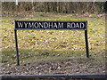 TG0704 : Wymondham Road sign by Adrian Cable