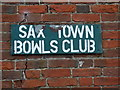TM3863 : Sax Town Bowls Club sign by Adrian Cable