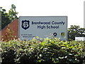 TQ5993 : Brentwood County High School sign by Adrian Cable
