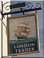TQ8209 : London Trader sign by Oast House Archive