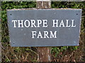 TM2855 : Thorpe Hall Farm sign by Adrian Cable