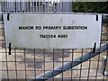 TM2549 : Electricity Primary Sub-Station sign on Manor Road by Adrian Cable