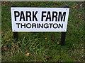 TM4272 : Park Farm Thorington sign by Adrian Cable