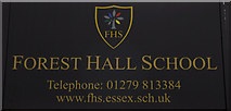 TL5124 : Forest Hall School sign by Adrian Cable