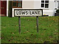 TM1178 : Lows Lane sign by Adrian Cable
