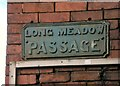 SJ9495 : Long Meadow Passage  by Gerald England