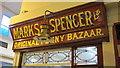 NZ2464 : Sign for Marks & Spencer's Original Penny Bazaar, Grainger Market by Mike Quinn
