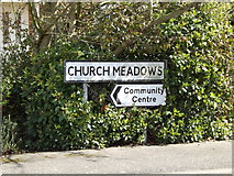 TM1551 : Church Meadows sign by Geographer