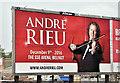 J3474 : André Rieu poster, Belfast (June 2016) by Albert Bridge