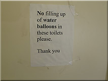 """TQ2479 : """"No filling up of water balloons in these toilets please"""" by David Hawgood"""