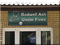TL9869 : Badwell Ash Under Fives sign by Adrian Cable