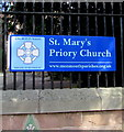 SO5012 : St Mary's Priory Church nameboard, Monmouth by Jaggery