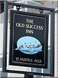 SW3526 : The Old Success Inn sign by Oast House Archive