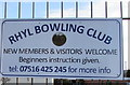 SJ0080 : Rhyl Bowling Club information notice by Jaggery