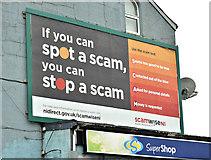 J3674 : Spot a scam poster, Belfast (March 2018) by Albert Bridge