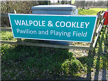 TM3674 : Walpole & Cookley Pavilion & Playing Field sign by Adrian Cable