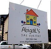 ST1586 : Abigail's Day Nursery name sign, Caerphilly by Jaggery