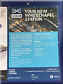 TQ3481 : Crossrail information at Whitechapel station, east London – about the station by Robin Stott