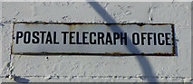 NS1981 : Postal Telegraph Office sign by Thomas Nugent