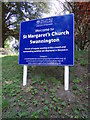 TG1319 : St. Margaret's Church sign by Adrian Cable